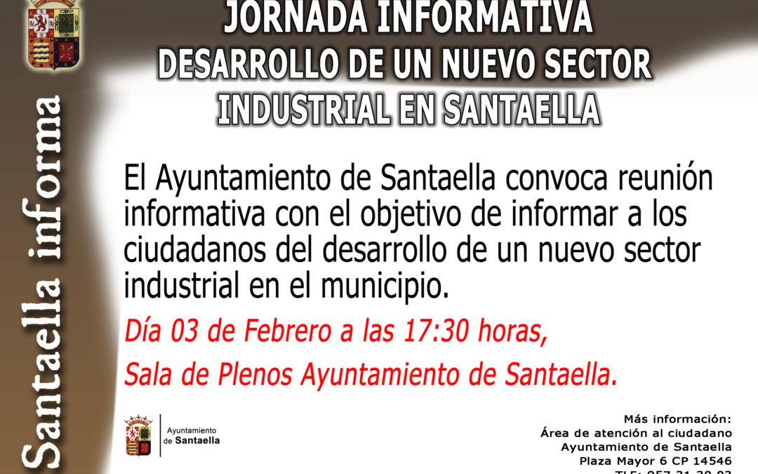 JORNADA INFORMATIVA – DESARROLLO DE NUEVO SECTOR INDUSTRIAL EN SANTAELLA